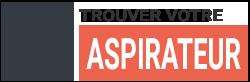 aspirateur guide d 39 achat pour choisir votre aspirateur. Black Bedroom Furniture Sets. Home Design Ideas